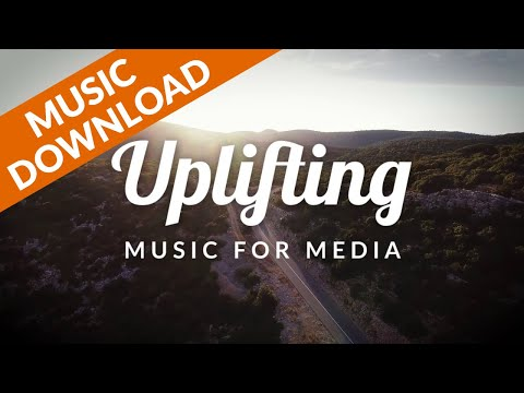 Uplifting Motivational Corporate Music for Videos - Royalty Free Music Download