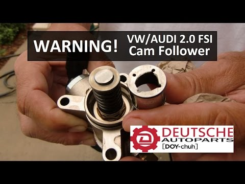 *CAUTION* Volkswagen Audi 2.0 FSI Cam Follower!