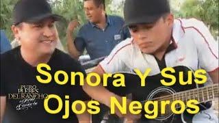 Jose Manuel Lopez Castro - Sonora y Sus Ojos Negros ft  David ( Los Hijos de Barron)