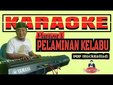 Pelaminan Kelabu Versi POP KARAOKE    Mansyur S (Video Lirik)