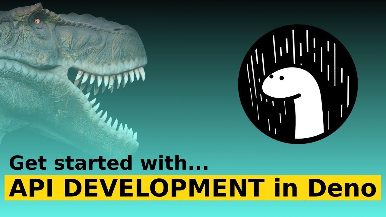 API Development in Deno