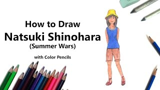How to Draw Natsuki Shinohara from Summer Wars with Color Pencils [Time Lapse]