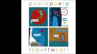 Robert Wyatt - Del Mondo
