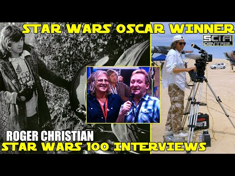 Star Wars 100 s: ROGER CHRISTIAN   Set Dresser on the Used Universe