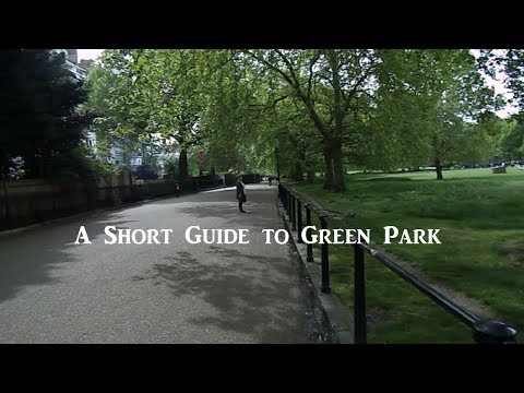 A Short Guide to Green Park in London