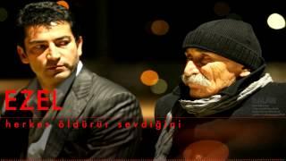 Ezel - Herkes Öldürür Sevdiğini - (Tuncel Kurtiz)  [ Ezel © 2011 Kalan Müzik ]