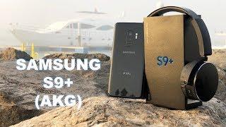 Samsung Galaxy S9+ Unboxing + (AKG headphone)