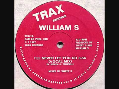 William S - I'll Never Let You Go (Vocal Mix) mp3