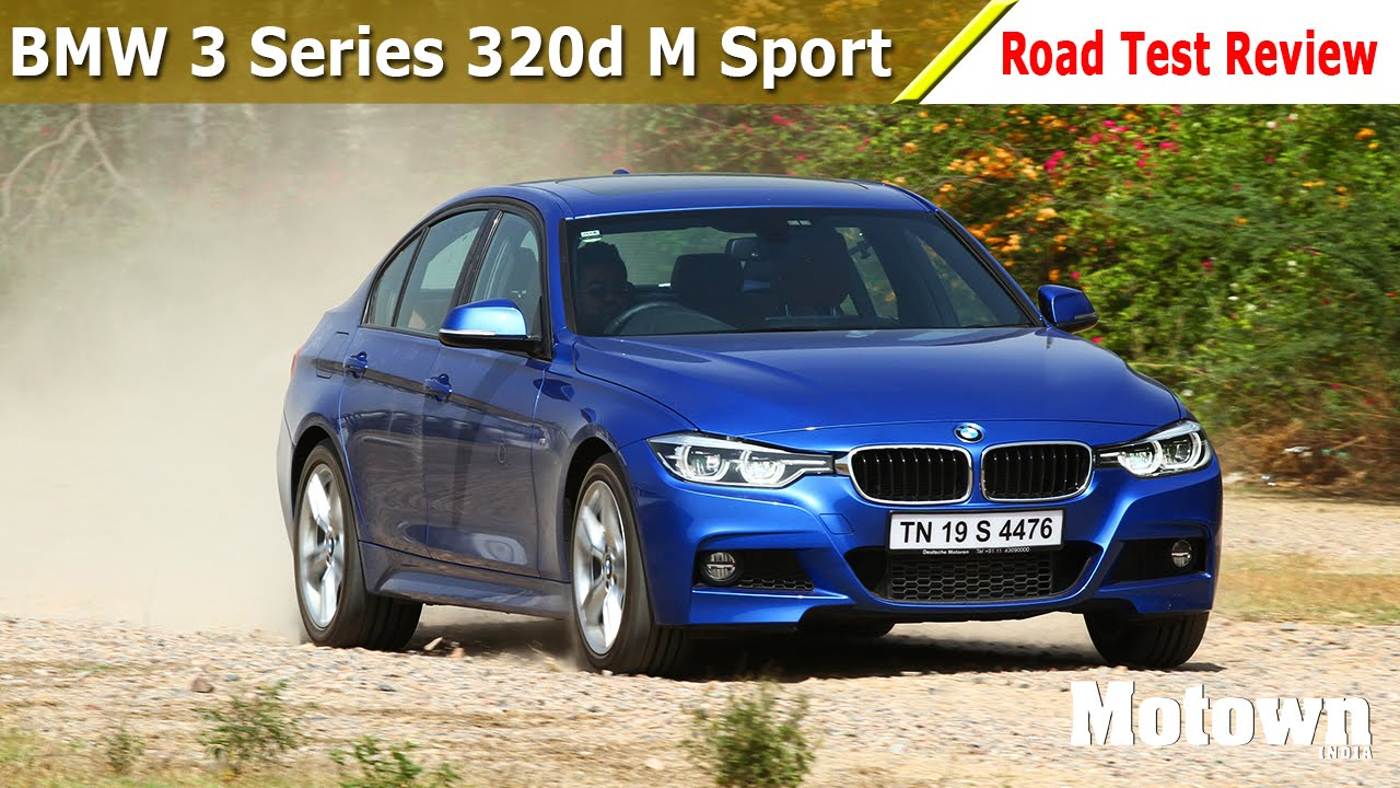 BMW 3 Series 320d M Sport | Road Test Review | Motown India