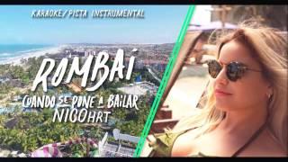Rombai - Cuando se pone a bailar | Karaoke Rombai