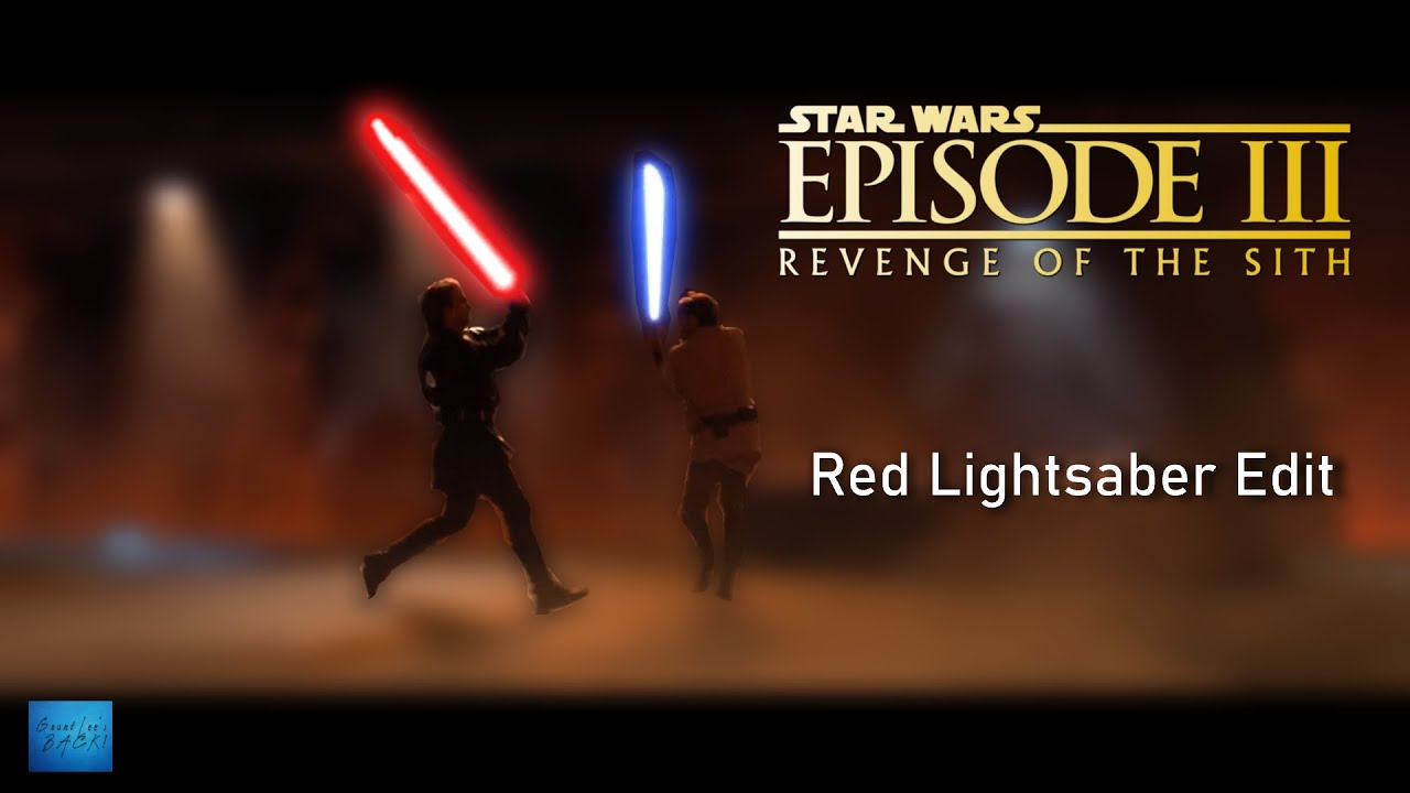 Anakin With Red Lightsaber Star Wars Episode Iii Revenge Of The Sith Fan Edit Youtube