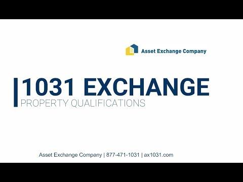 1031 Exchange -   Property Qualifications