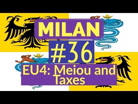 36. Let's Play - Milan into Italian Empire - EU4 Meiou and Taxes - Part 36