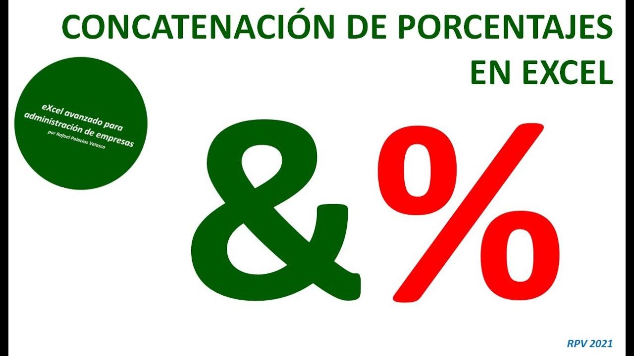 Cómo concatenar porcentajes en Excel