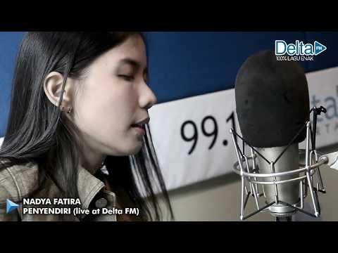 NADYA FATIRA - PENYENDIRI (live at Delta FM)