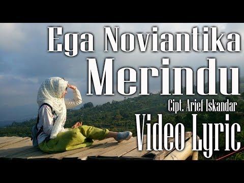 Ega Noviantika - Merindu (cipt. Arief Iskandar) (Video Lyric Official )