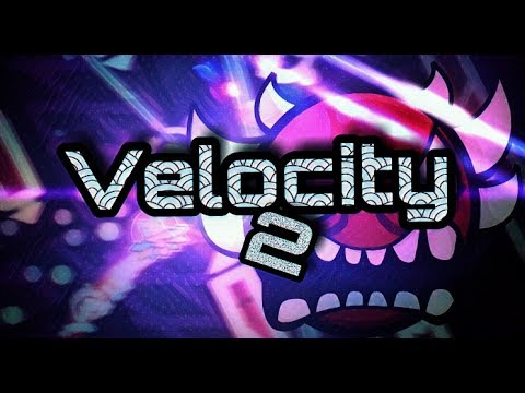 Geometry Dash 2.1 | Really Nice! | Velocity II By Jacr360 & More!