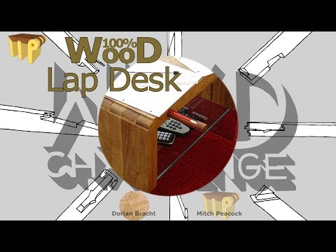 Three-Way Lap Desk Build (100% Wood Challenge #2)
