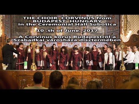 The Choir   ( HOR ) PRELUDE frm Budapest Hungary  in Subotica Serbia 10 June 2017