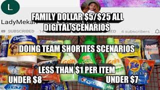 FAMILY DOLLAR $5/$25 ALL DIGITAL SCENARIOS| EACH ITEM UNDER $1| DOING TEAM SHORTIES SCENARIOS