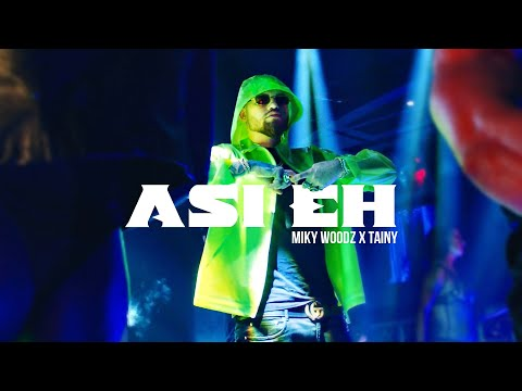 Miky Woodz & Tainy - Asi Eh (Video Oficial)