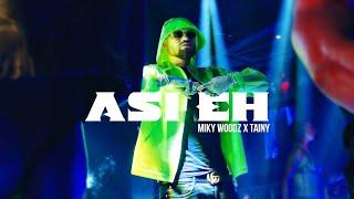 Смотреть клип Miky Woodz & Tainy - Asi Eh