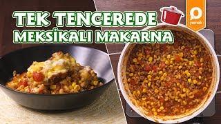 Tek Tencerede Meksikalı Makarna Tarifi - Onedio Yemek - Pratik Yemek Tarifleri