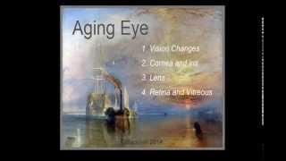 Aging Eye 1: Vision