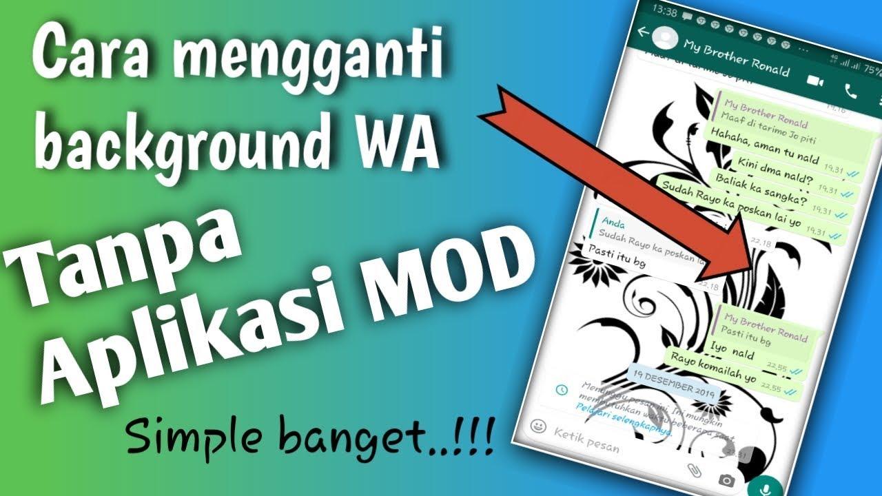 Cara mengganti wallpaper WA TANPA menghapus aplikasi ...