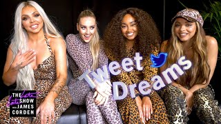Tweet Dreams w/ Little Mix