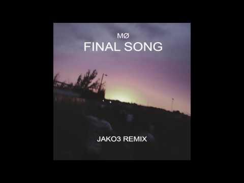 MØ - Final Song (JAKO3 Remix)