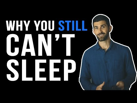 Why you STILL can't sleep and what to do tonight...by Devin Burke