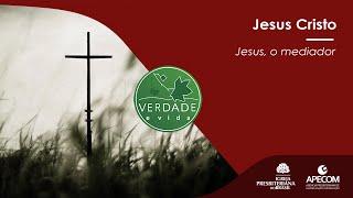 0784 - Jesus, o mediador