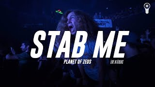 "Planet of Zeus - Stab Me STAB ME (""Live In Athens"") taken by the al..."