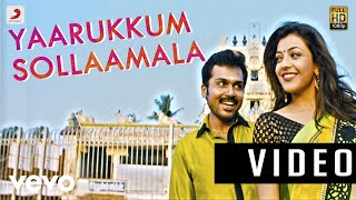 All in All Azhagu Raja - Yaarukkum Sollaama Video | Karthi, Kajal Agarwal