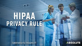 HIPAA Privacy Rule   Cybersecurity Insights   Episode 1
