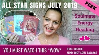 July 2019 Soulmate Energy Readings - All Star Signs