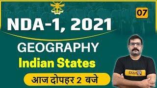 NDA -1 ( 2020 ) || GEOGRAPHY || BY MANEESH GANDHI SIR ||Class 07 || Indian States
