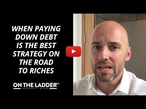 When paying down debt is the best strategy on the road to riches