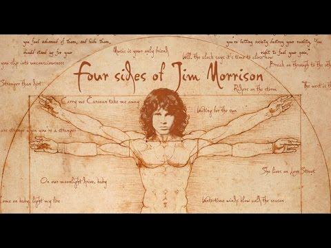 Four sides of Jim Morrison / Четыре стороны Джима Моррисона