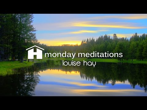 Meditations for Job Success with Louise Hay ~ Monday Meditations