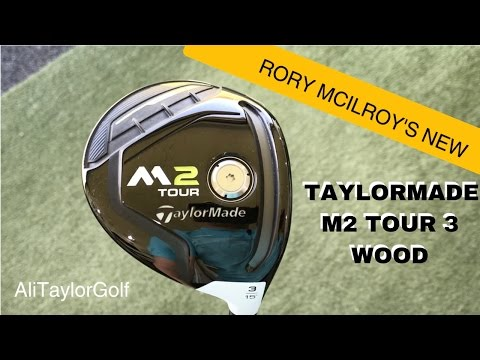 RORY MCILROY'S NEW TAYLORMADE M2 TOUR 3 WOOD