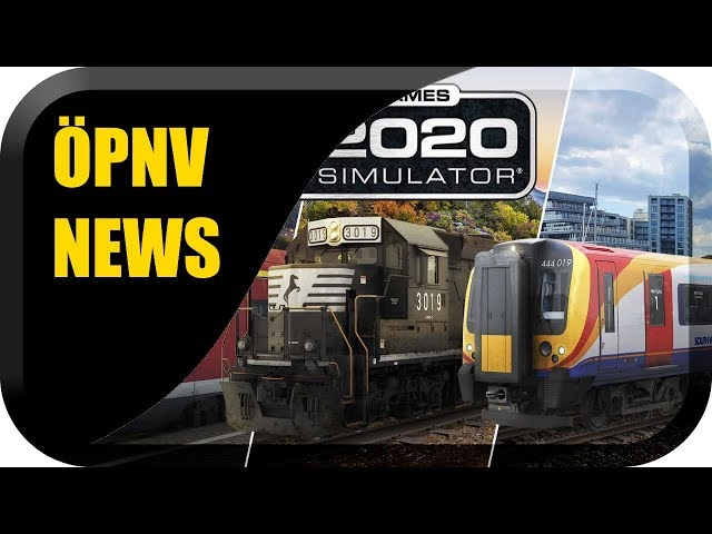 ÖPNV Simulator News #23 Train Simulator 2020, Tram München Major Update, LOTUS B-Day, ICE 1 uvm