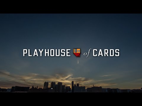 PlayHouse of Cards