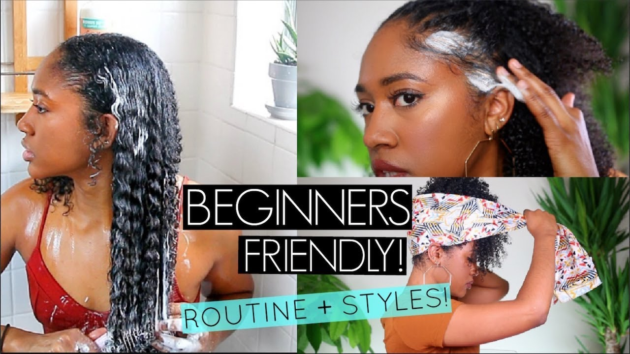 Slaying Into 2019 Easy Curly Hairstyles Natural Hair Wash Routine Beginner S Friendly