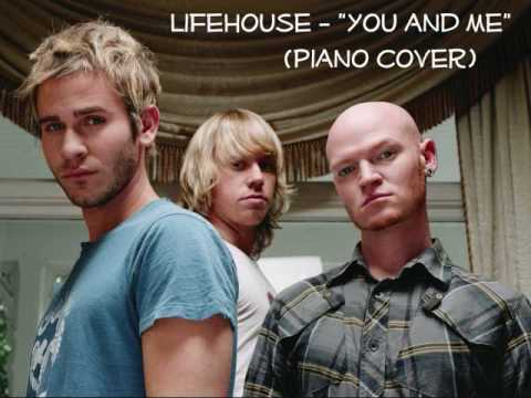 Lifehouse - You and Me Piano Cover (HQ audio)