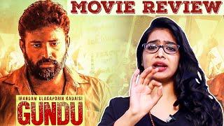 Gundu Movie Review by Galatta Cinema Ponnu