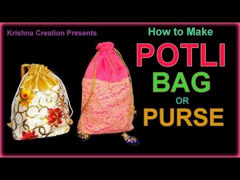 Potli Bag or Purse | How to make a Potli Bag (Batua) at home || Latkan पोटली बैग या पर्स बटुआ