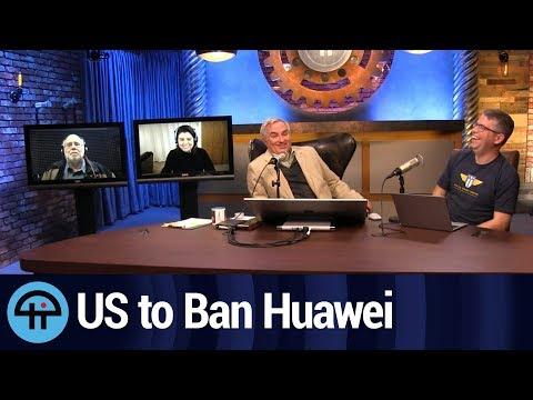 US to Ban Huawei 5GTech
