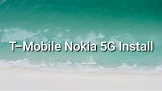 T-Mobile Nokia 5G Install